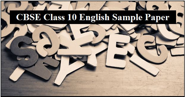 CBSE Class10 English (Language and Literature) Sample Paper 2019
