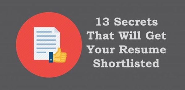 13 Secrets That Will Get Your Resume Shortlisted
