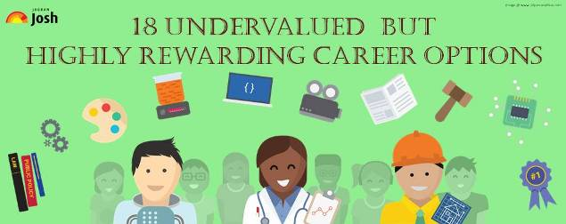 18 Undervalued but Highly Rewarding Career Options You Must Consider!