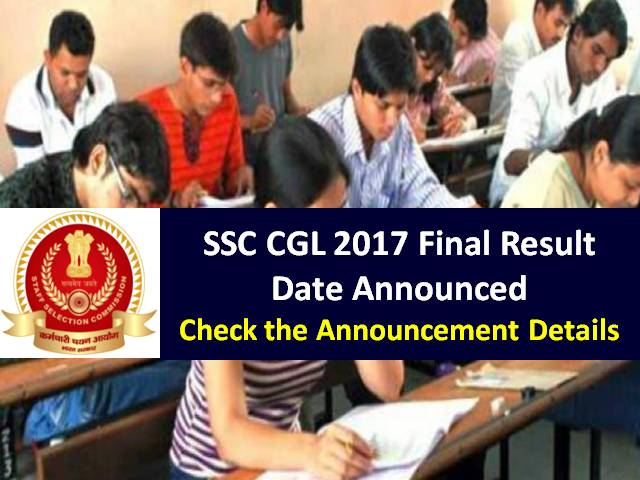 SSC CGL 2017 Final Result Date Announced