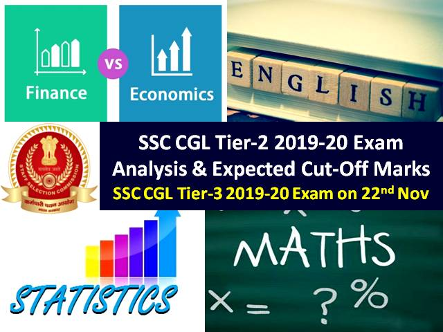 SSC CGL Tier-2 2020 Exam Analysis & Expected Cutoff Marks (15th to 18th Nov): SSC CGL Tier-3 2020 Descriptive Exam on 22nd Nov, Check Details Here!