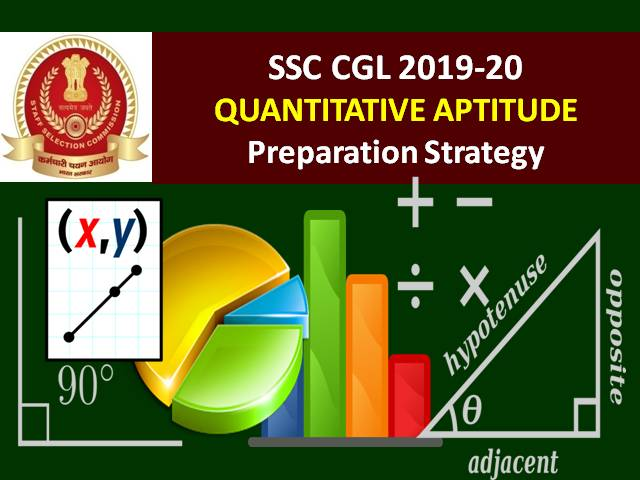 SSC CGL 2019-20 Quantitative Aptitude Preparation Strategy
