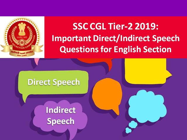 SSC CGL Tier-2 2019: Important Direct/Indirect Speech Questions for English Language Section