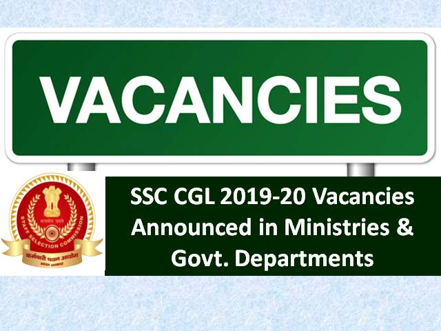 SSC CGL 2019-20 Vacancies Announced: Check 9488 Vacancy Details in Various Ministries & Government Departments