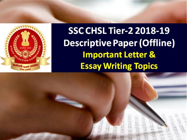 SSC CHSL Tier-2 2019: Important Letter & Esaay Writing Topics