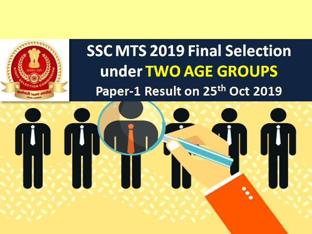 SSC MTS 2019: Final Selection under two age groups| Paper-1 Result on 25th Oct 2019