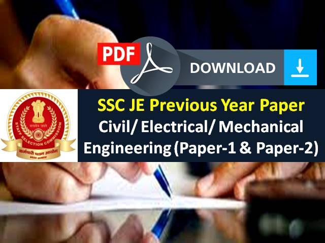 SSC JE 2020 Exam (Paper-1) Begins from 27th Oct: Download PDF Files of SSC Junior Engineer Previous Year Papers (Civil/Electrical/ Mechanical Engineering) for free here!