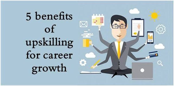 5 benefits of up-skilling