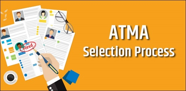 ATMA Selection Process 2019
