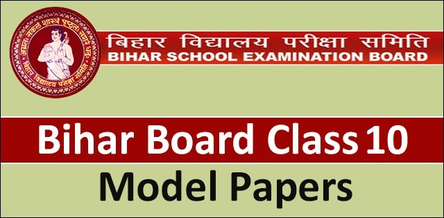 Bihar Board Class 10 Model Papers