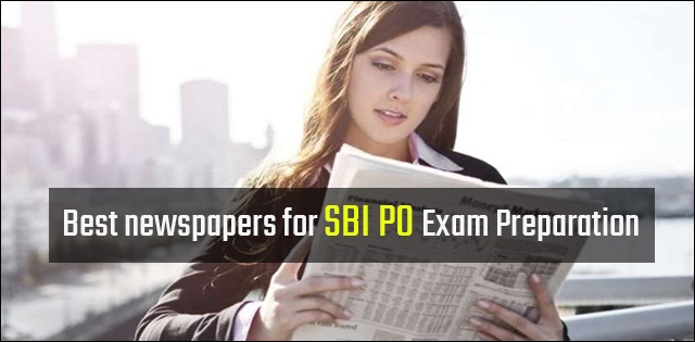 Best newspapers for SBI PO Exam Preparation