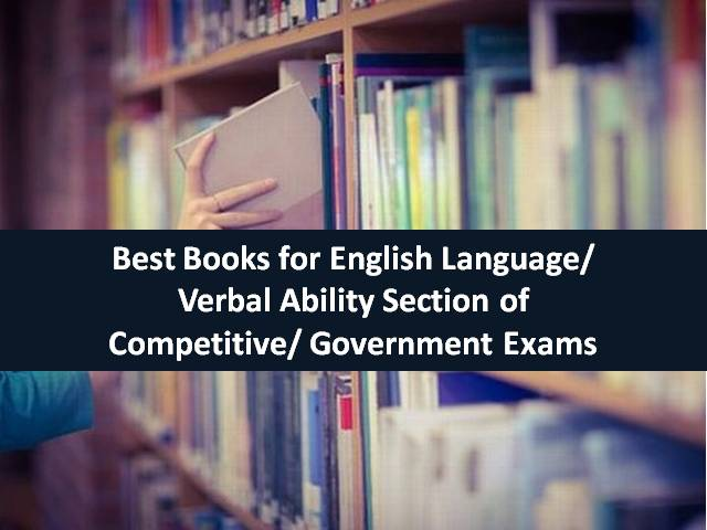 Best Books for English Language/ Verbal Ability Section of Competitive/ Govt Exams