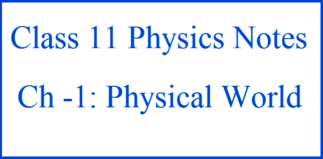 Class 11 Physics Notes: Physical World