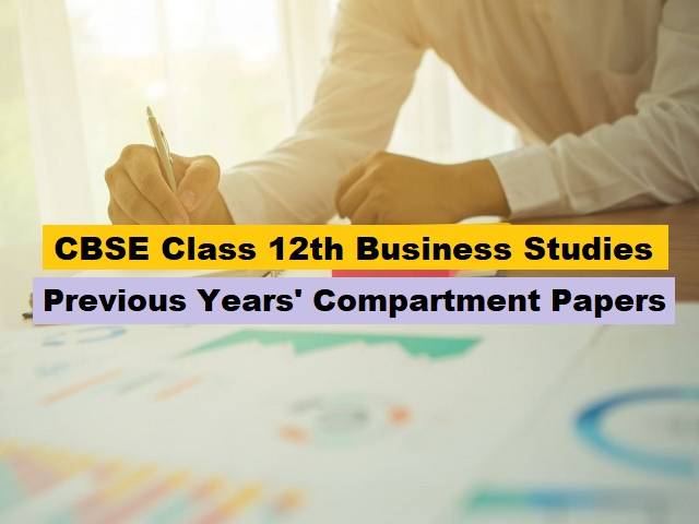 CBSE Compartment Exam Class 12 Business Studies Previous Year Papers