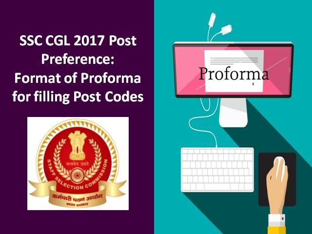 SSC CGL 2017 Post Preference: Format of Proforma for filling Post Codes