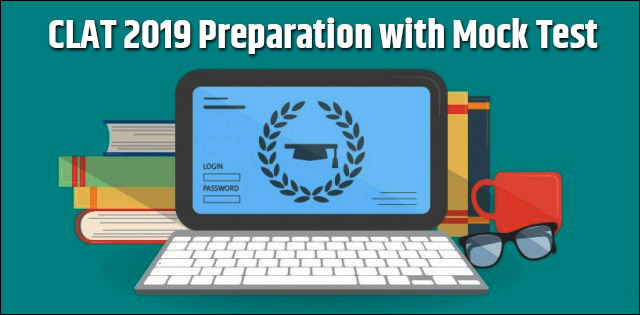 CLAT 2019 Preparation with Mock Test | How to prepare using Mock Tests