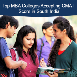 Top MBA Colleges Accepting CMAT Score in South India