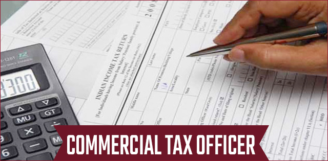 Commercial Tax Officer Jobs: Know the Qualification
