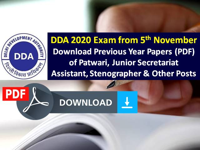 DDA Exam Previous Year Papers PDF Download Free: Practice Previous Year Papers for DDA Patwari, Junior Secretariat Assistant, Stenographer & Other Posts Exam|DDA 2020 Exam from 5th Nov
