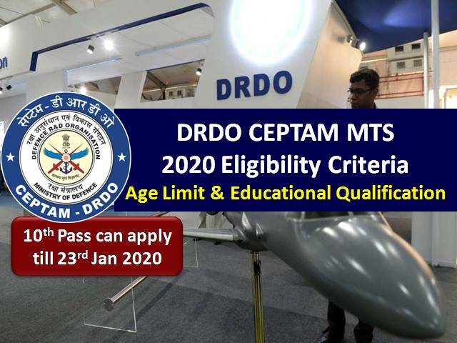 DRDO CEPTAM MTS Eligibility Criteria 2020: Age Limit & Educational Qualification (10th pass can apply till 23 Jan)