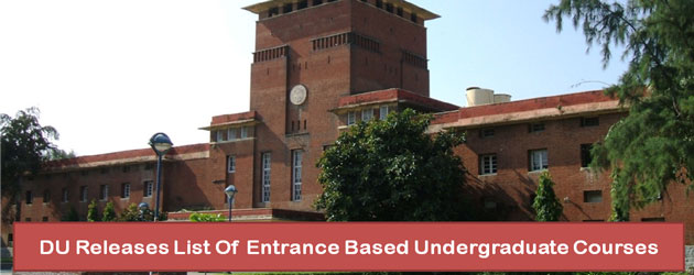 Delhi University Admissions 2017: List Of Entrance-Based Undergraduate Courses Released