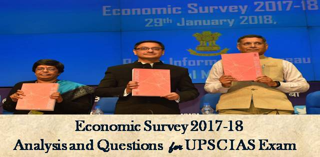 Economic Survey 2017-18 Analysis and Questions
