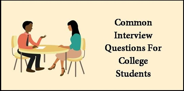 Frequently asked interview question for college students