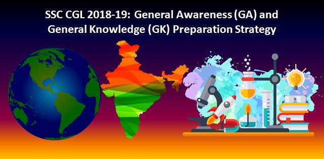 SSC CGL 2018-19 General Awareness (GA) and General Knowledge (GK