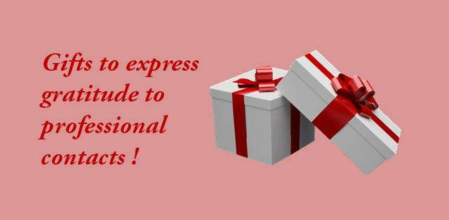Gifts to express gratitude to professional contacts