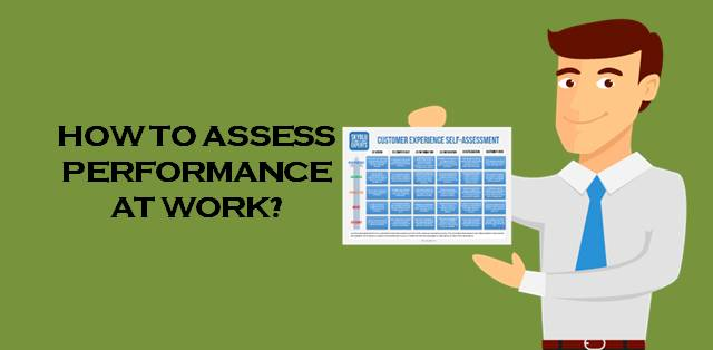 4 ways to assess performance at work