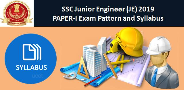 SSC JE 2019 Paper-I: Exam Pattern and Syllabus
