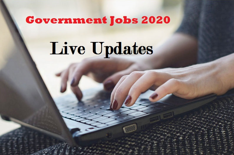 Government Jobs 2020 Live Updates
