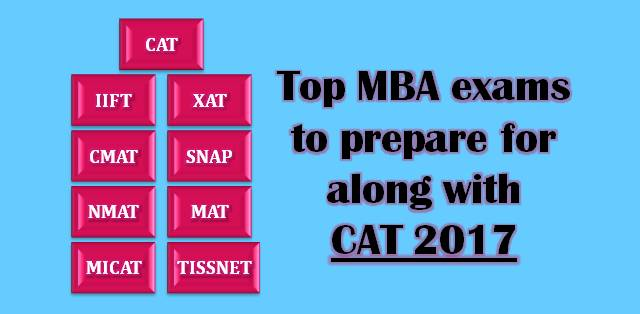 Top 9 MBA exams that you must aim for in 2017