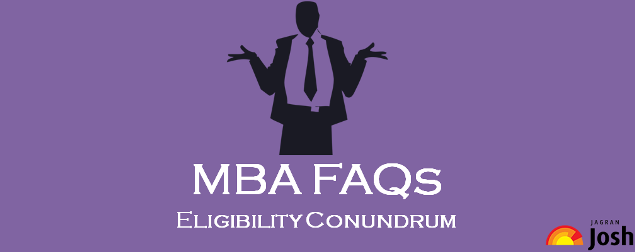 MBA FAQS, ELIGIBILITY CRITERIA FOR MBA