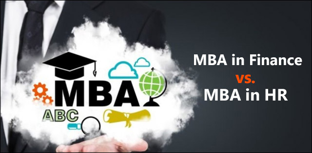MBA in Finance vs MBA in HR: A Detailed Comparison