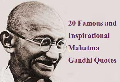 20 Inspirational And Famous Mahatma Gandhi Quotes