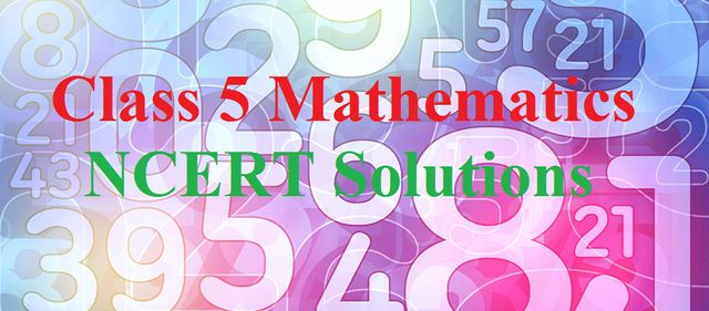 NCERT Solutions for Class 5 Maths PDF: Free NCERT Solutions