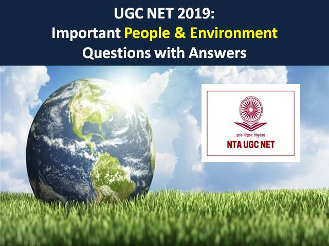 UGC NET December 2019: Important People & Environment