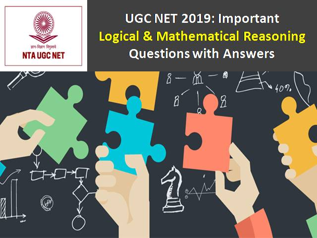 UGC NET 2019: Important Logical & Mathematical Reasoning Questions