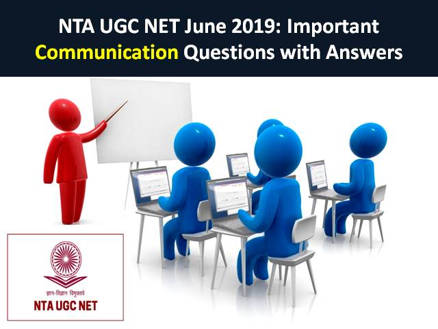 UGC NET 2019: Important Communication Questions with Answers