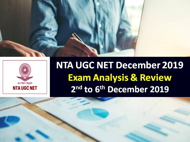 NTA UGC NET December 2019 Exam Analysis & Review: 2nd to 6th