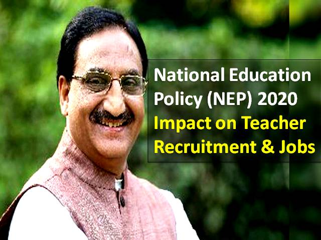 Teacher Recruitment TGT/PGT/PRT 2020 in Govt & Private School Latest News: National Education Policy (NEP) 2020 is going to bring these changes in Teaching Jobs