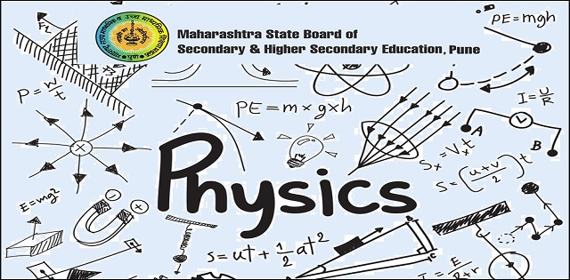 Maharashtra State Board HSC Physics Syllabus| CBSE Board