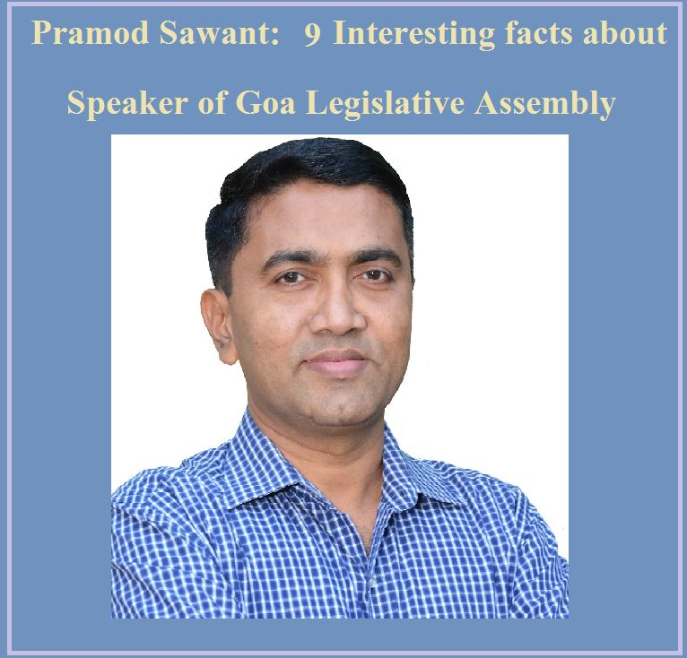 Pramod Sawant: 9 Interesting facts about Speaker of Goa Legislative Assembly