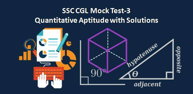 SSC CGL Quantitative Aptitude Mock Test 3