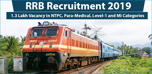 RRB NTPC Recruitment 2019: Online Registration & Application Fee Submission