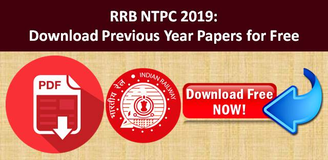 Download Previous Year Papers of RRB NTPC Exam