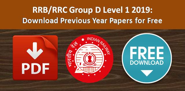 Download Previous Year Papers of RRB/RRC Group D Level 1 Exam