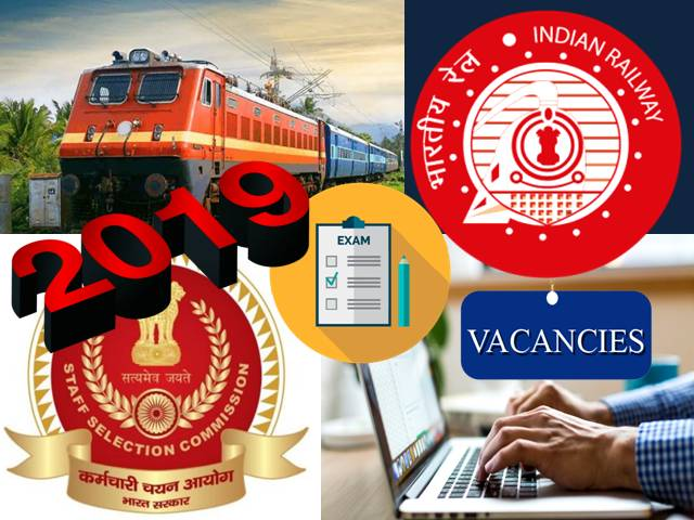 (Railways)/ SSC Govt Exams of 2019: RRBNTPC/RRBGroupD/JE & SSCCGL/CHSL/MTS/JE/GDConstable Major Recruiters