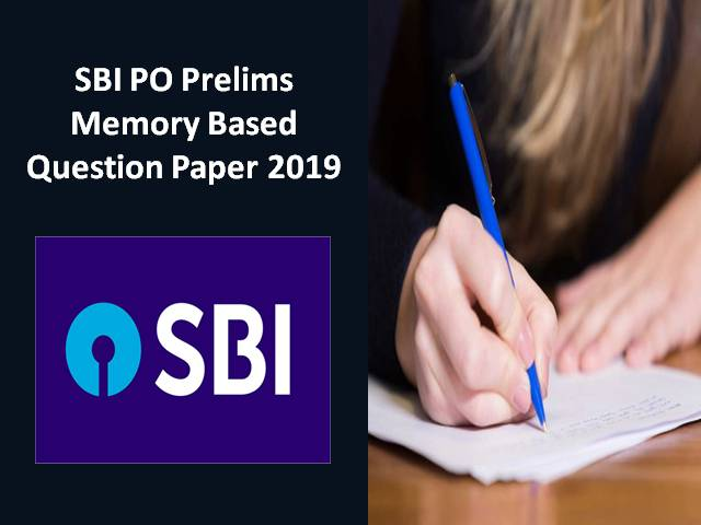 Download PDF SBI PO Prelims Memory Based Question Paper 2019